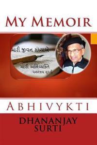 Abhivaykti: My Memoir