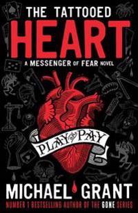 The Tattooed Heart: A Messenger of Fear Novel