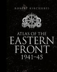 Atlas of the Eastern Front 1941-45