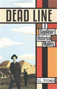 Dead Line: A Sage Adair Historical Mystery