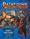 Pathfinder Adventure Path: Hell's Rebels Part 1 - In Hell's Bright Shadow