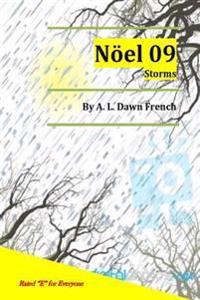 Noel 09: Storms