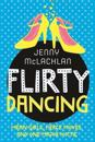 Flirty Dancing: Book 1 of the Ladybirds