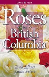 Roses for British Columbia