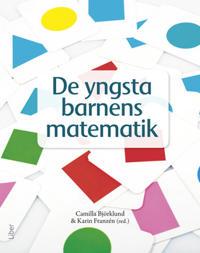 De yngsta barnens matematik : matematikdidaktik i förskolan