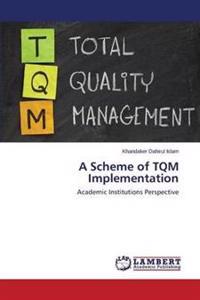 A Scheme of TQM Implementation