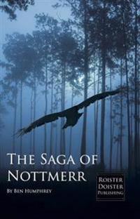 The Saga of Nottmerr