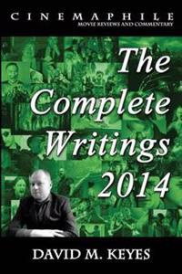 Cinemaphile - The Complete Writings 2014