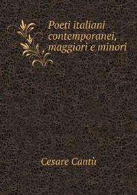 Poeti Italiani Contemporanei, Maggiori E Minori