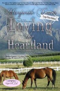 Lesbian Romance: Loving the Heartland-Lesbian Romance Contemporary Romance Novel