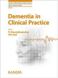 Dementia in Clinical Practice