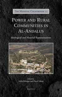 Power and Rural Communities in Al-Andalus