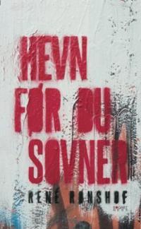 Hevn før du sovner - René Rønshof | Inprintwriters.org