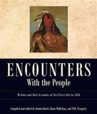 Encounters with the People: Written and Oral Accounts of Nez Perce Life to 1858