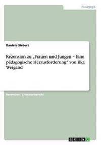 """Rezension Zu """"frauen Und Jungen - Eine Padagogische Herausforderung Von Ilka Weigand"""