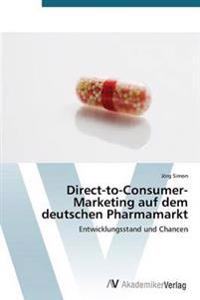 Direct-To-Consumer- Marketing Auf Dem Deutschen Pharmamarkt