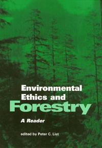 Environmental Ethics and Forestry
