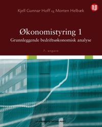 Økonomistyring 1; grunnleggende bedriftsøkonomisk analyse
