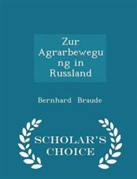 Zur Agrarbewegung in Russland - Scholar's Choice Edition