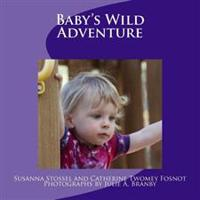 Baby's Wild Adventure