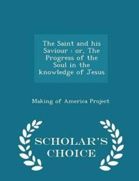 The Saint and His Saviour