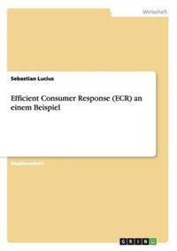 Efficient Consumer Response (Ecr) an Einem Beispiel