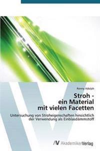 Stroh - Ein Material Mit Vielen Facetten