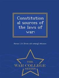 Constitutional Sources of the Laws of War