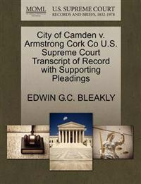 City of Camden V. Armstrong Cork Co U.S. Supreme Court Transcript of Record with Supporting Pleadings