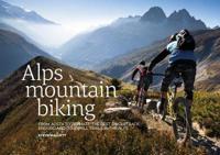 Alps mountain biking - from aosta to zermatt: the best singletrack, enduro