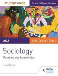 Aqa a-level sociology student guide 2: families and households