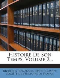 Histoire De Son Temps, Volume 2...