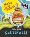Messi ja Mysteeri - Kattirali