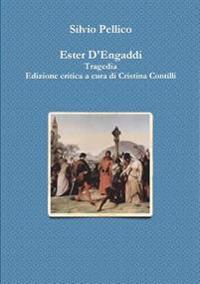 Ester D'engaddi Tragedia Edizione Critica a Cura Di Cristina Contilli