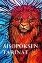 Aisopoksen Tarinat: Aesop's Fables (Finnish Edition)