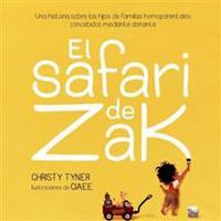 El Safari de Zak: Una Historia Sobre Los Hijos de Familias Homoparentales Concebidos Mediante Donante
