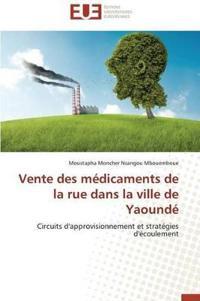Vente Des Medicaments de La Rue Dans La Ville de Yaounde
