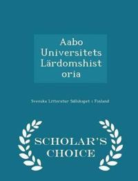 Aabo Universitets Lardomshistoria - Scholar's Choice Edition