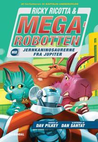 Ricky Ricotta & Megarobotten mod jernkaninosaurerne fra Jupiter