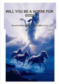 Will You be A Horse for God!