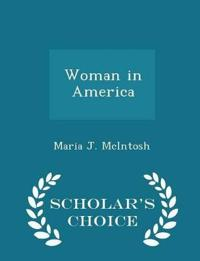 Woman in America - Scholar's Choice Edition