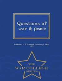 Questions of War & Peace - War College Series