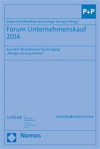 Forum Unternehmenskauf 2014: Aus Dem Munsteraner Studiengang 'Mergers & Acquisitions'