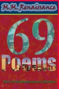 69 Poems: Part of the Renaissance Collection