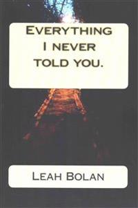 Everything I Never Told You.