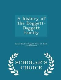 A History of the Doggett-Daggett Family - Scholar's Choice Edition