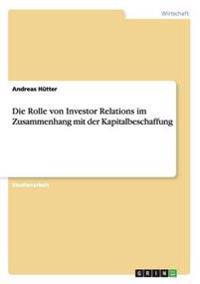 Die Rolle Von Investor Relations Im Zusammenhang Mit Der Kapitalbeschaffung