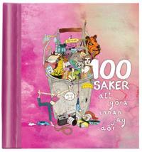 100 saker att göra innan jag dör