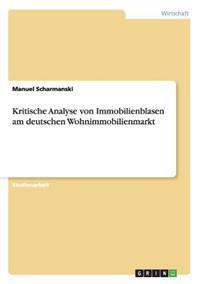 Kritische Analyse Von Immobilienblasen Am Deutschen Wohnimmobilienmarkt
