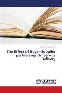 The Effect of Buyer-Supplier Partnership on Service Delivery